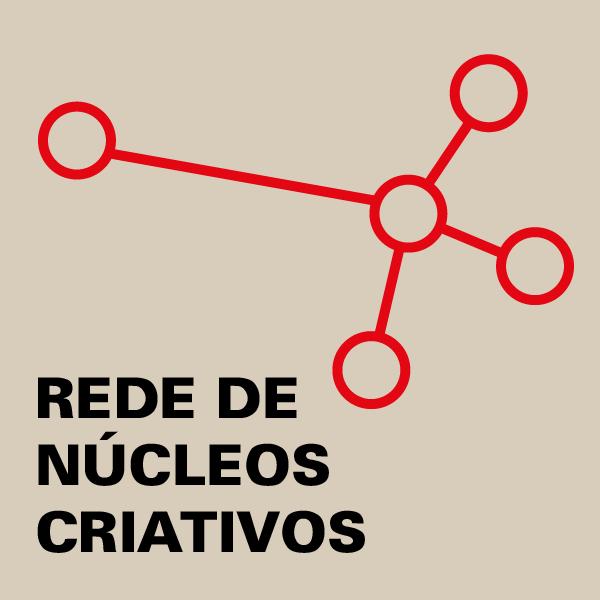 REDE DE NÚCLEOS CRIATIVOS